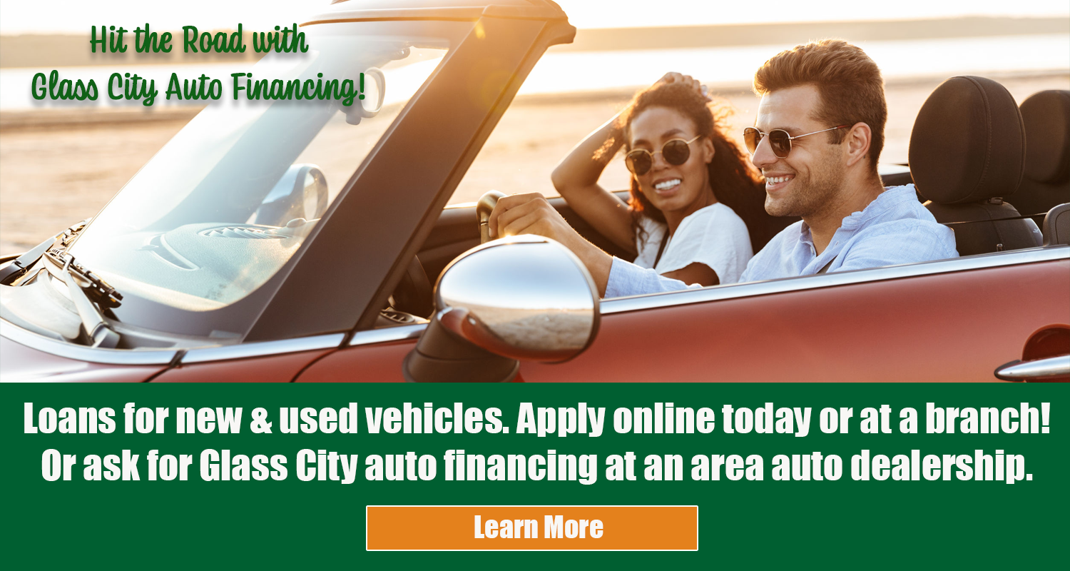 Hit the Road with Glass City Financing!