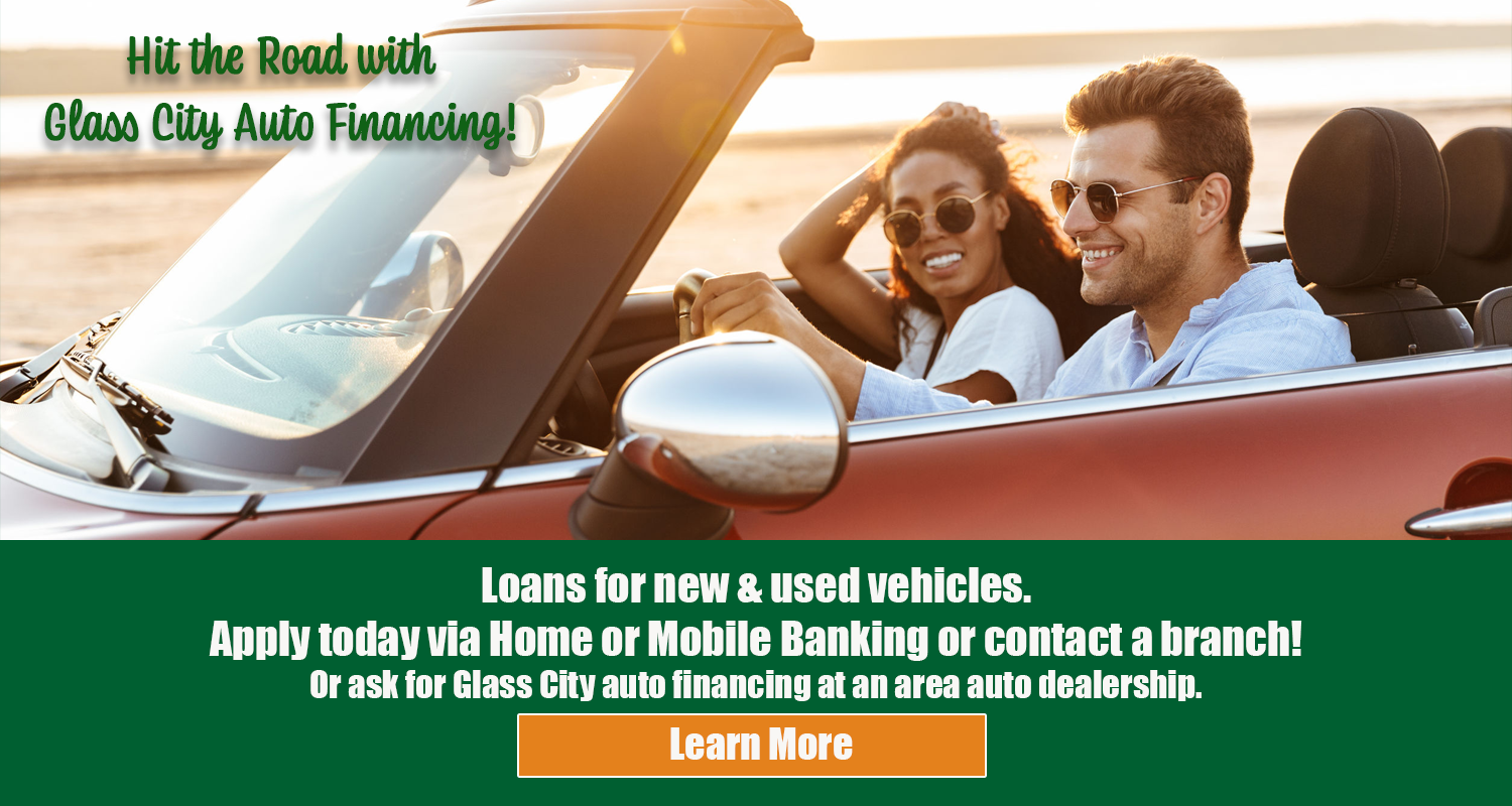 Hit the road with glass city financing? click here for details