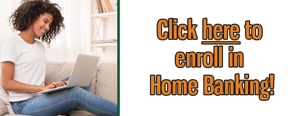 Click here to enroll in home banking